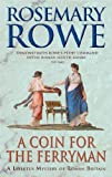 A Coin For The Ferryman (A Libertus Mystery of Roman Britain Book 9)