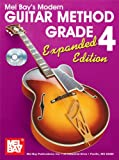 Modern Guitar Method Grade 4, Expanded (Modern Guitar Method (Mel Bay))