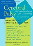 img - for Cerebral Palsy: A Complete Guide for Caregiving (A Johns Hopkins Press Health Book) book / textbook / text book
