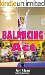 Balancing Act (The Gymnastics Series...