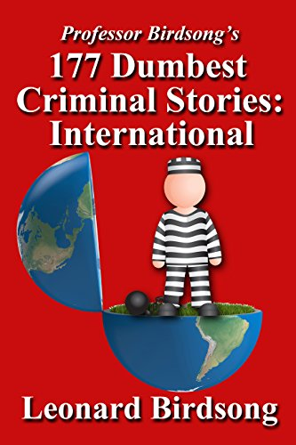 177 Dumbest Criminal Stories - International PDF