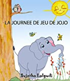 img - for La Journ e De Jeu De Jojo (French Edition) book / textbook / text book
