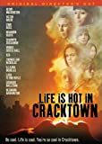 Life Is Hot in Cracktown (Unedited)