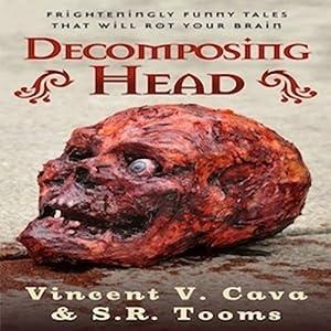 Decomposing Head Audiobook