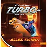 Turbo, racing team : Allez, Turbo !