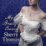My Beautiful Enemy | Sherry Thomas