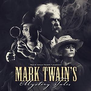 Mark Twain's Mystery Tales Audiobook
