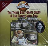 The Three Billy Goats Gruff And The Three Little Pigs