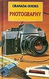 Photography (Granada guides) (0246123346) by Farndon, John