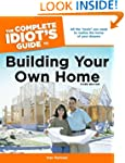 The Complete Idiot's Guide to Buildin...
