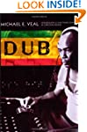Dub: Soundscapes and Shattered Songs...