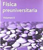 Fisica Preuniversitaria - Tomo 2 (Spanish Edition)