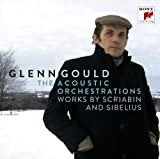 Acoustic Orchestrations: Works By Scriabin &amp; Sibel