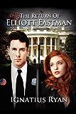 img - for The Return of Elliott Eastman by Ignatius Ryan (2012-02-07) book / textbook / text book
