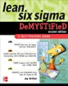 By Jay Arthur: Lean Six Sigma Demystified, Second Edition Second (2nd) Edition