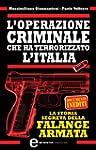 L'operazione criminale che ha terrori...