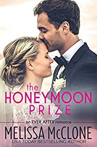 The Honeymoon Prize by Melissa McClone ebook deal
