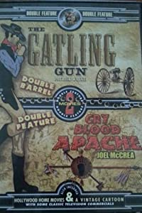 Gatling Gun/Cry Blood Apache