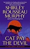 Cat Pay the Devil (Joe Grey Mystery Book 12)