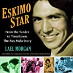 Eskimo Star: From the Tundra to Tinse...
