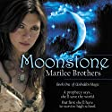 Moonstone (       UNABRIDGED) by Marilee Brothers Narrated by Deborah Smith