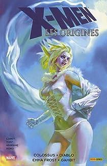 X-Men - Les origines, Tome 1 : Colossus - Diablo - Emma Frost - Gambit  par Marvel