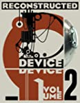 Device Volume 2: Reconstructed