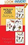 Sicilian Card Games: An easy-to-follo...