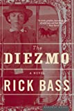 The Diezmo: A Novel (0618710507) by Bass, Rick