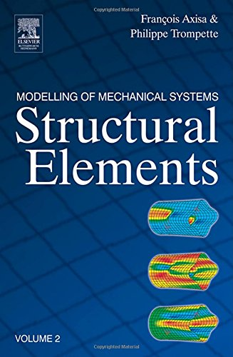 Structural Elements: 2 (Modelling of Mechanical Systems)