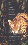 img - for Jaguar: One Man's Struggle To Establish The World's First Jaguar Preserve book / textbook / text book