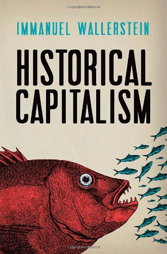 Historical Capitalism: with Capitalist Civilization