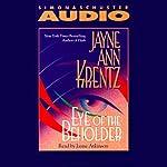 The Eye of the Beholder | Jayne Ann Krentz