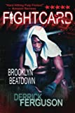 img - for Brooklyn Beatdown (Fight Card) book / textbook / text book