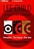 Lee Child CD Collection 3: Persuader, The Enemy, One Shot (Jack Reacher) [ABRIDGED] [AUDIOBOOK] [CD] (Audio CD)
