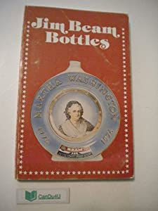 Jim Beam Bottles Price Guide http://www.amazon.com/Jim-Beam-Bottles-Identification-Price/dp/B0006X3JZY