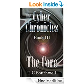 The Core (The Cyber Chronicles III Book 3)