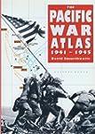The Pacific War Atlas, 1941-45
