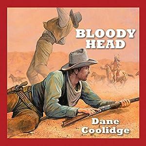 Bloody Head Audiobook