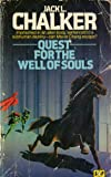 Quest For The Well Of Souls (Part II of The Wars Of The Well) (0140055266) by Jack L. Chalker