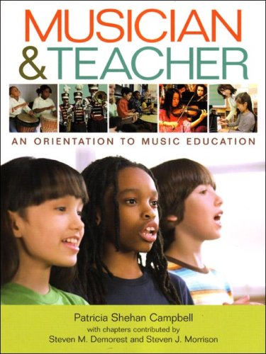 Musician & Teacher: An Orientation to Music Education