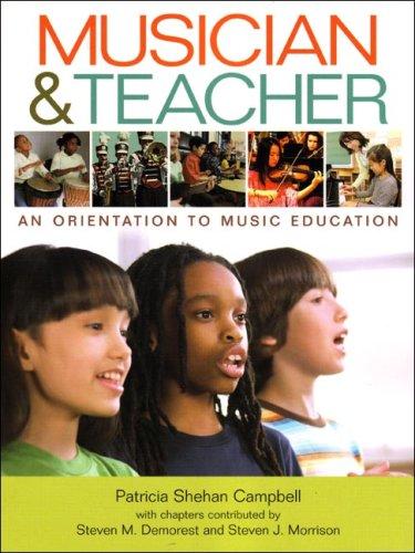 Musician & Teacher: An Orientation to Music Education
