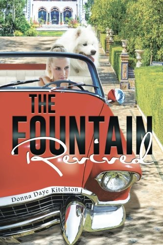 The Fountain Revived [Kitchton, Donna Daye] (Tapa Blanda)