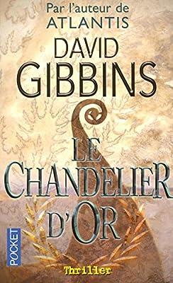 Le chandelier d'or par David GIBBINS