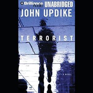 Terrorist | [John Updike]