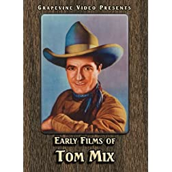 Early Films of Tom Mix