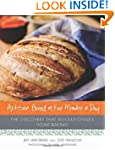 ARTISAN BREAD IN 5 MINUTES A DAY: The...