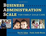 img - for Business Administration Scale for Family Child Care 1st edition by Teri N. Talan, Paula Jorde Bloom (2009) Paperback book / textbook / text book