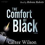 The Comfort of Black | Carter Wilson