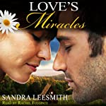 Love's Miracles | Sandra Leesmith